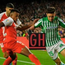 Betis 1-2 Sevilla - Watch goals and highlights football LaLiga Santander 2019-2020