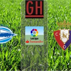 Alaves vs Osasuna - Watch goals and highlights football LaLiga Santander 2019-2020