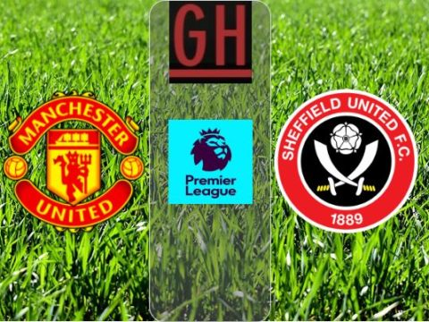 Manchester United vs Sheffield United - Watch goals and highlights football Premier League 2019-2020