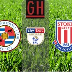 Reading vs Stoke - Watch goals and highlights football Championship 2019-2020