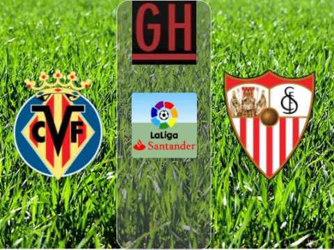 Villarreal vs Sevilla - Watch goals and highlights football LaLiga Santander 2019-2020