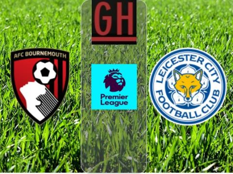 Bournemouth vs Leicester - Watch goals and highlights football Premier League 2019-2020