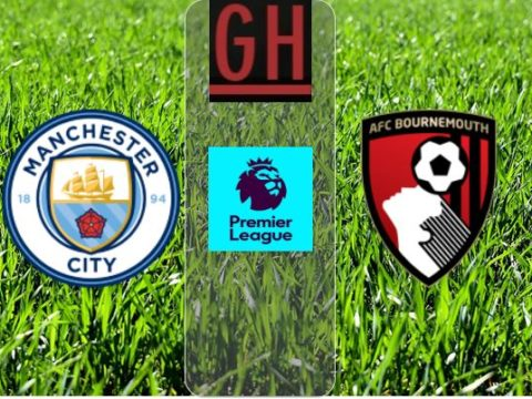 Manchester City vs Bournemouth - Watch goals and highlights football Premier League 2019-2020