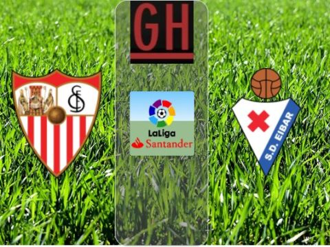 Sevilla vs Eibar - Watch goals and highlights football LaLiga Santander 2019-2020
