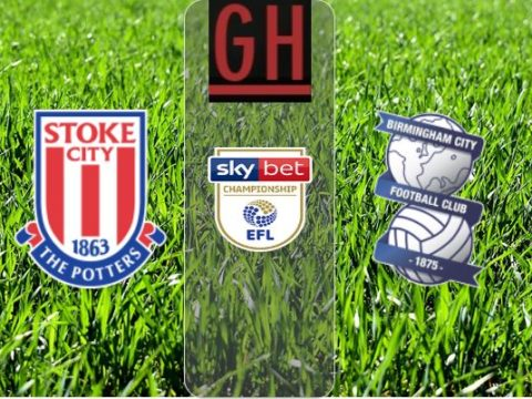 Stoke vs Birmingham - Watch goals and highlights football Championship 2019-2020